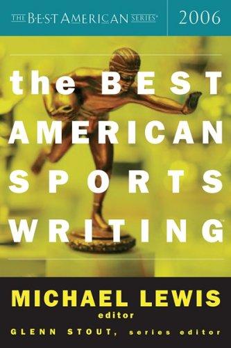 The Best American Sports Writing 9780618470228