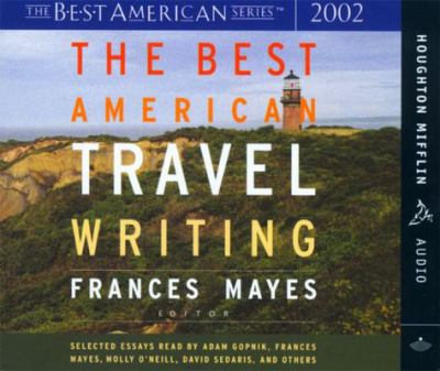 The Best American Travel Writing 2002 9780618197200