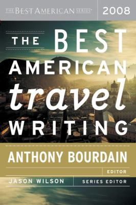 The Best American Travel Writing 9780618858637