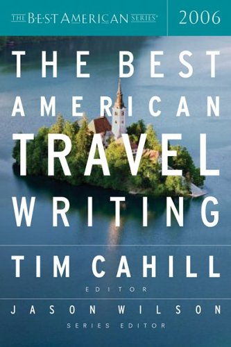 The Best American Travel Writing 9780618582129