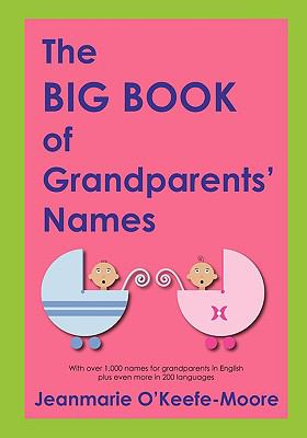 The Big Book of Grandparents' Names 9780615290171