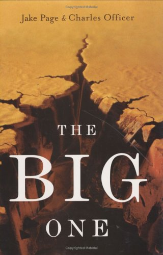 The Big One: The Earthquake That Rocked Early America and Helped Create a Science 9780618341504