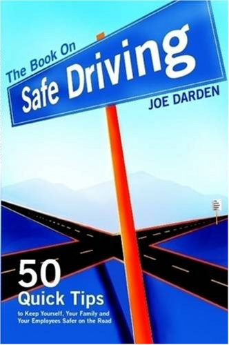 The Book on Safe Driving 9780615247373