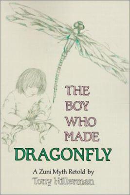 The Boy Who Made Dragonfly: A Zuni Myth 9780613133081
