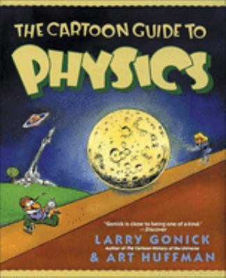 The Cartoon Guide to Physics 9780613679541