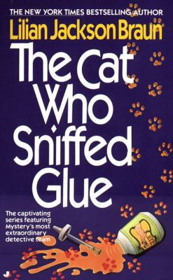 The Cat Who Sniffed Glue 9780613063838