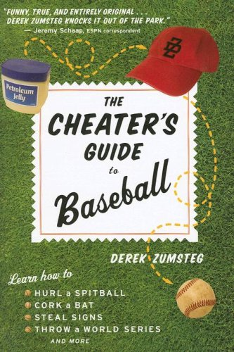 The Cheater's Guide to Baseball 9780618551132