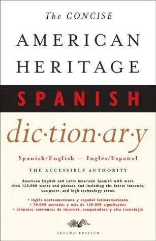The Concise American Heritage Spanish Dictionary: Spanish/English - Ingles/Espanol 9780618117697