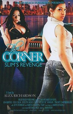 The Corner (Slim's Revenge) 9780615194639