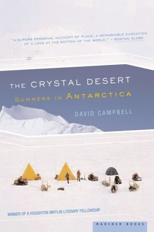 The Crystal Desert: Summers in Antarctica 9780618219216