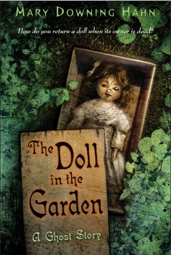 The Doll in the Garden: A Ghost Story 9780618873159