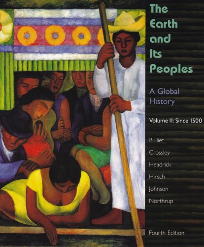 The Earth and Its Peoples: A Global History, Volume II 9780618771516