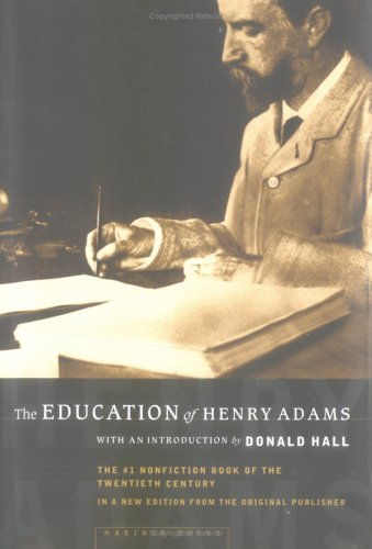The Education of Henry Adams: An Autobiography 9780618056668