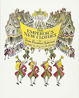 The Emperor's New Clothes - Andersen, Hans Christian / Burton, Virginia Lee