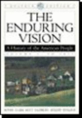 The Enduring Vision: A History of the American People, Dolphin Edition, Volume I: To 1877 9780618473113