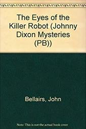 The Eyes of the Killer Robot 2276506