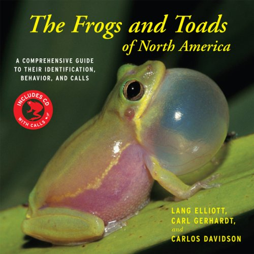 The Frogs and Toads of North America: A Comprehensive Guide to Their Identification, Behavior, and Calls [With CD (Audio)] 9780618663996