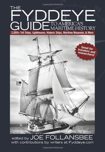 The Fyddeye Guide to America's Maritime History 9780615381534