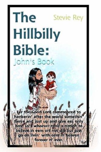 The Hillbilly Bible: John 9780615179254