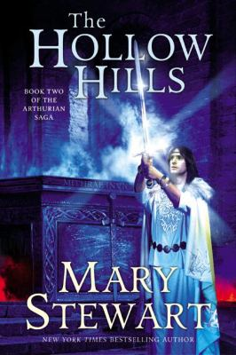 The Hollow Hills: Book Two of the Arthurian Saga 9780613669757