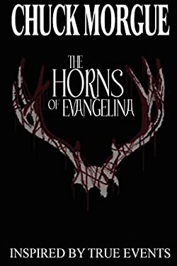 The Horns of Evangelina 9780615143637
