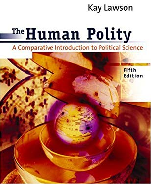 The Human Polity: A Comparative Introduction to Political Science 9780618043644