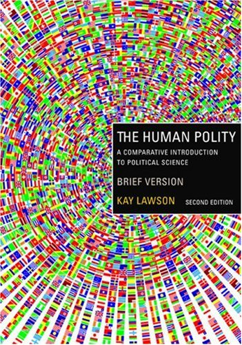 The Human Polity: A Comparative Introduction to Political Science, Brief Version 9780618425242