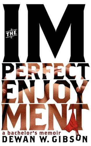 The Imperfect Enjoyment 9780615225883