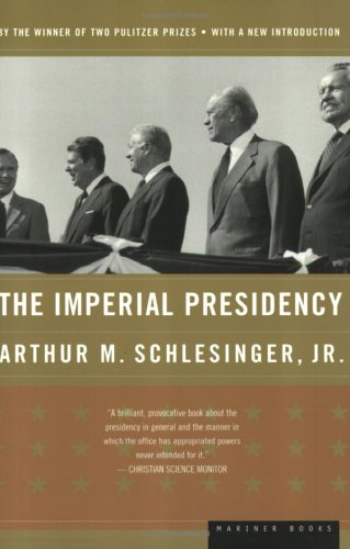 The Imperial Presidency 9780618420018