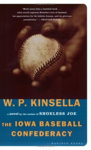 The Iowa Baseball Confederacy 9780618340804