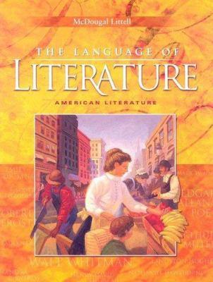 The Language of Literature: American Literature 9780618170470