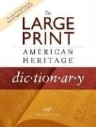 The Large Print American Heritage Dictionary 9780618714858