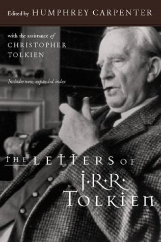 The Letters of J.R.R. Tolkien 9780618056996
