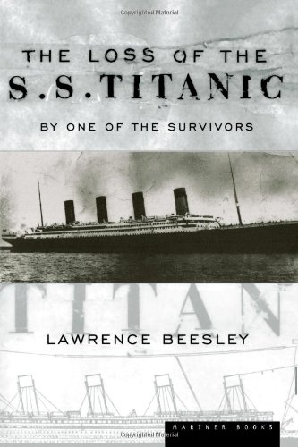 The Loss of the S.S. Titanic: Its Story and Its Lessons 9780618055319