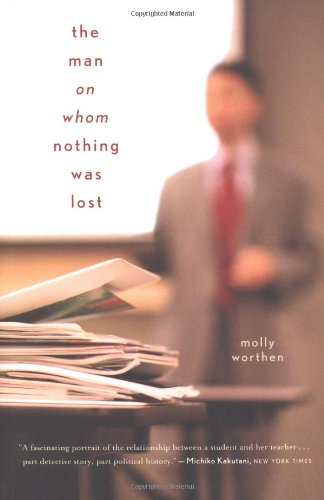 The Man on Whom Nothing Was Lost: The Grand Strategy of Charles Hill 9780618574674
