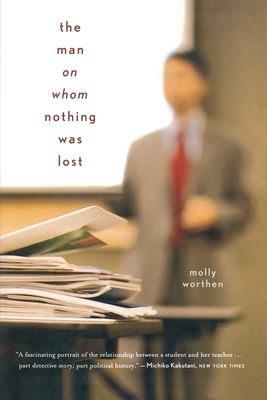The Man on Whom Nothing Was Lost: The Grand Strategy of Charles Hill 9780618872671
