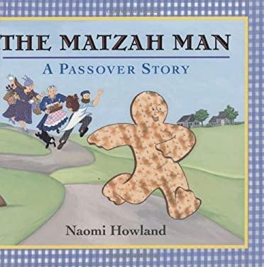 The Matzah Man: A Passover Story 9780618117505