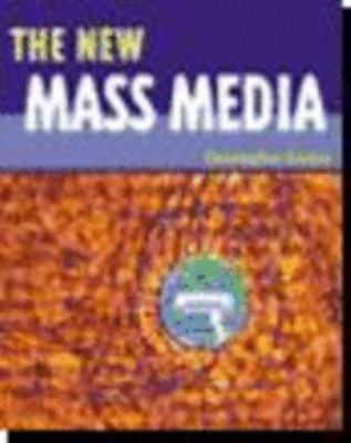 The New Mass Media: Text with Real Deal Upgrade CD 9780618235933