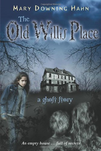 The Old Willis Place: A Ghost Story 9780618897414