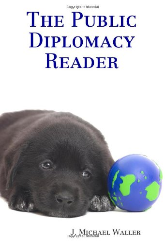 The Public Diplomacy Reader 9780615154657