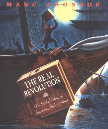 The Real Revolution: The Global Story of American Independence 9780618181797