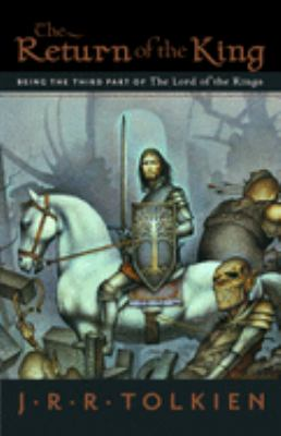 The Return of the King: Being the Third Part of the Lord of the Rings 9780618574971