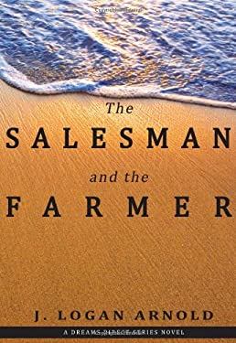 The Salesman and the Farmer 9780615314150