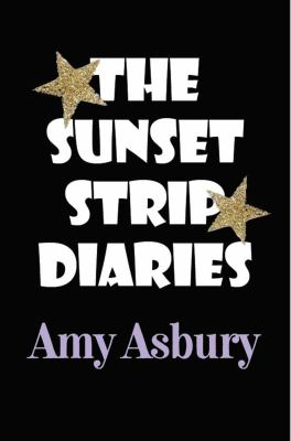 The Sunset Strip Diaries 9780615439877
