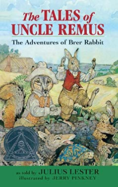 The Tales of Uncle Remus: The Adventures of Brer Rabbit 9780613178709