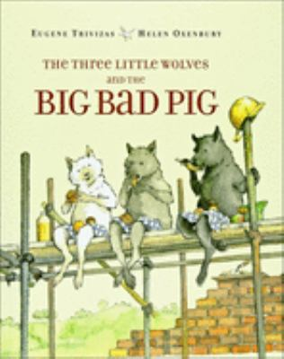 The Three Little Wolves and the Big Bad Pig 9780613021333