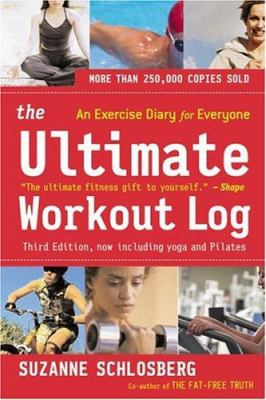 The Ultimate Workout Log: An Exercise Diary for Everyone 9780618466498