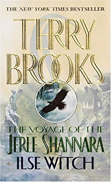 The Voyage of the Jerle Shannara: Ilse Witch 9780613494984