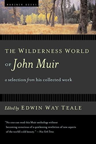 The Wilderness World of John Muir 9780618127511