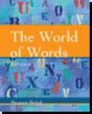 The World of Words: Vocabulary for College Students 9780618495467